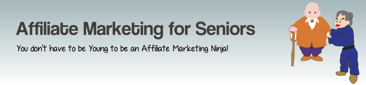 Affiliate Marketing for Seniors